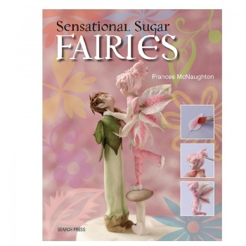 Sensational Sugar Fairies - Frances McNaughton