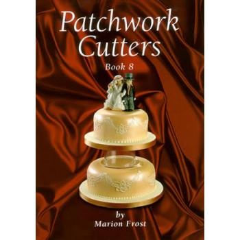Patchwork Cutters Book 8