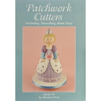 Patchwork Cutters Book 19