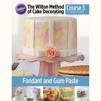 Wilton Method™ Fondant and Gum Paste cursus