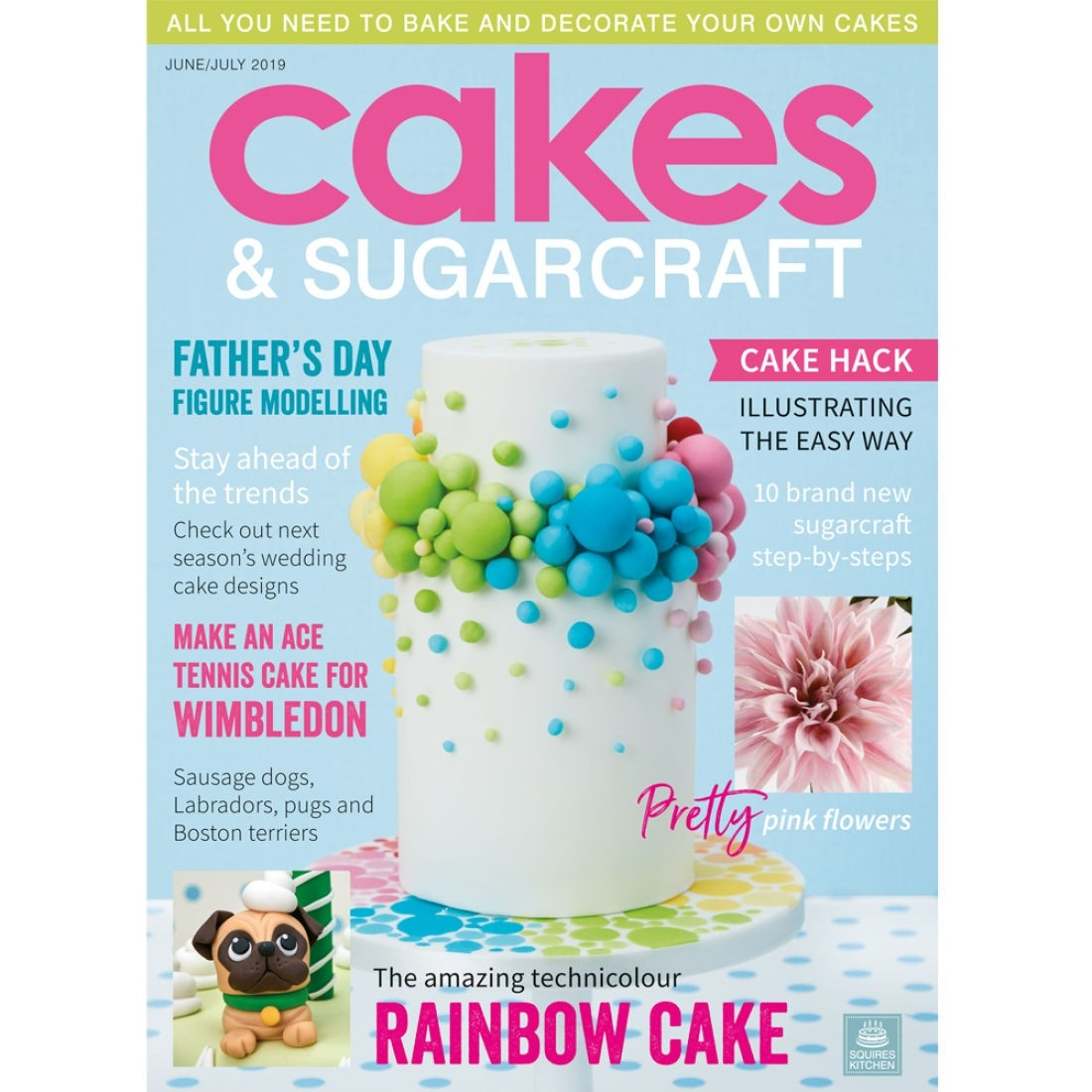 Cakes & Sugarcraft Magazine June/July 2019