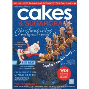 Cakes & Sugarcraft Magazine December/January 2017-2018
