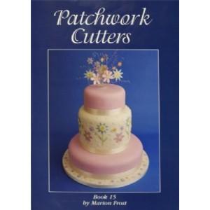 Patchwork Cutters Book 15