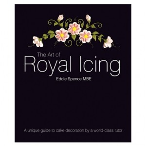 The Art of Royal Icing by Eddie Spence MBE