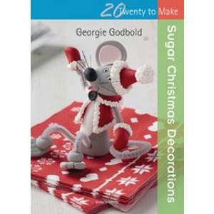Twenty to Make - Sugar Christmas Decorations - Georgie Godbold
