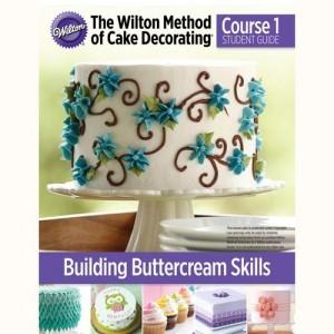 Wilton Method™ Building Buttercream Skills