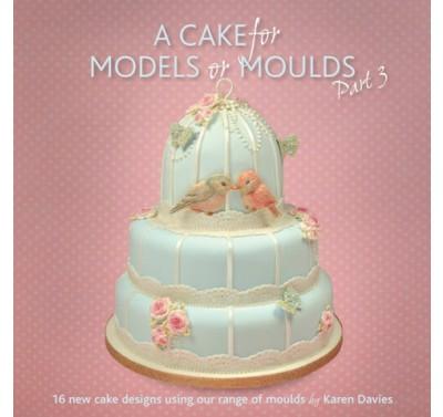 A Cake for Models or Moulds 3