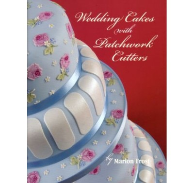 Wedding Cakes with Patchwork Cutters Book