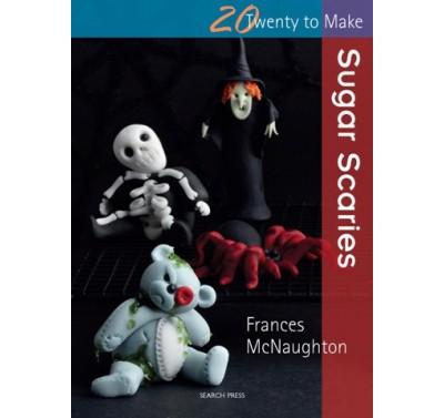 Twenty to make Sugar Scaries - Frances McNaughton