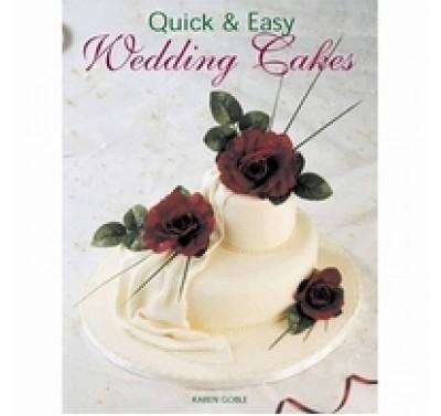 Quick & Easy Wedding Cakes - K.Goble